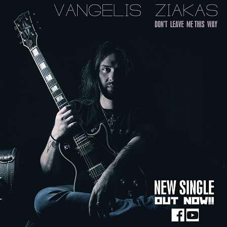"VANGELIS ZIAKAS: Singles ""Don't Leave Me This Way"" και ""Rise"""