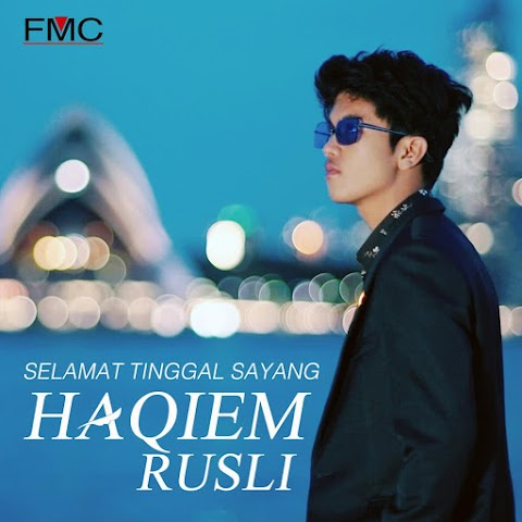 Haqiem Rusli - Selamat Tinggal Sayang MP3