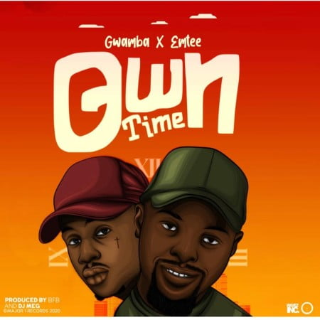 DOWNLOAD MP3: Gwamba – Own Time Ft. Emtee #Arewapublisize