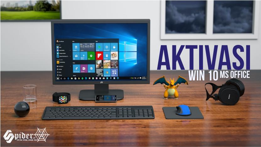 Cara Aktivasi Windows 10 dan Microsoft Office Dengan Mudah