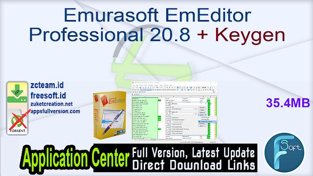 Emurasoft EmEditor Professional 20.8 + Keygen_ ZcTeam.id
