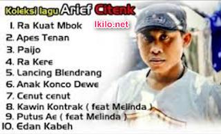 Download Lagu Arif Citenx Terbaru dan Lengkap Album Full Mp3