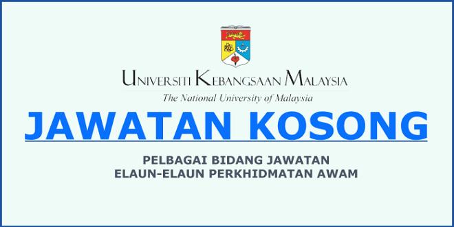 Iklan Jawatan Kosong Universiti Kebangsaan Malaysia (UKM)