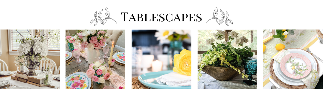 Spring to Summer tablescape decorating ideas