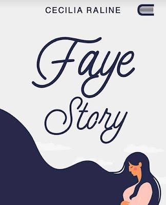 Novel Faye Story Karya Cecilia Raline PDF