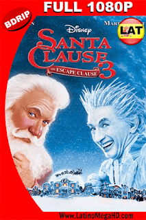 Santa Cláusula 3: Complot en el Polo Norte (2006) Latino Full HD BDRIP 1080P - 2006