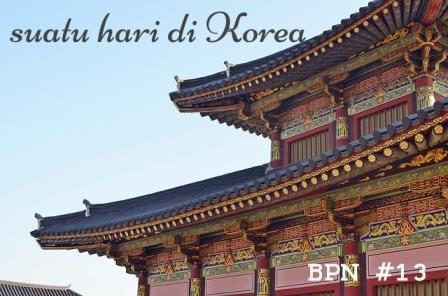 10 Itinerary Wajib Saat Mengunjungi Korea Selatan