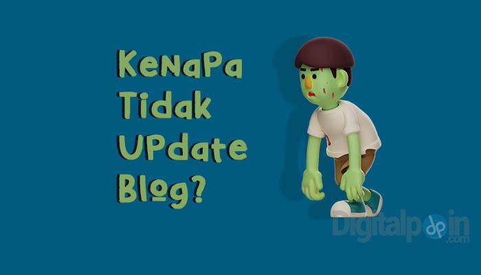 Tidak Update Blog Hampir 1 Bulan