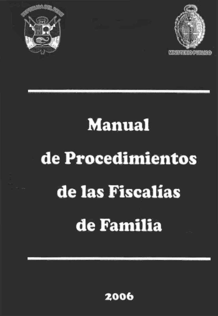 Manual de procedimientos de las fiscalías de familia