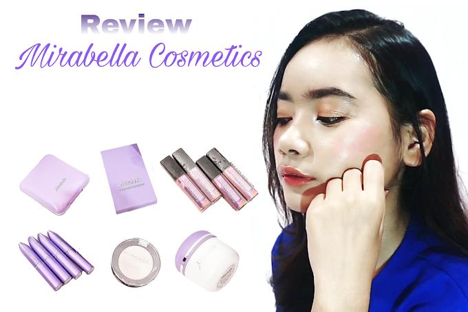 Review Semua Produk Mirabella Cosmetics