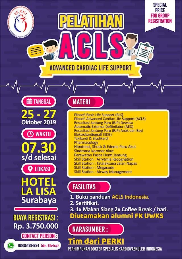 Pelatihan ACLS PERKI di Surabaya  Tanggal : 25-27 Oktober 2019