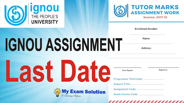ignou assignment last date for june 2020, for ignou last date of assignment, assignment last date