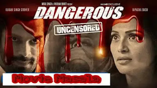 18+ Dangerous WebSeries MxPlayer wiki StarCast Review And Release Date