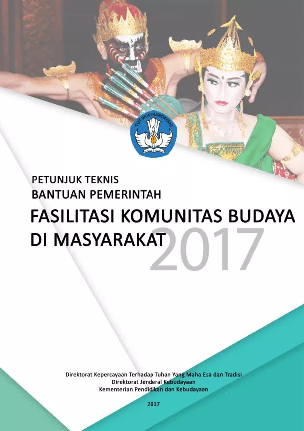Petunjuk Teknis Bantuan Pemerintah Fasilitasi Komunitas Budaya Masyarakat 2017