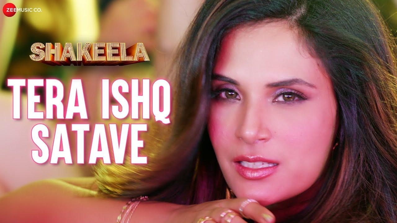 Tera Ishq Satave Lyrics Shakeela | Khushboo Grewal X Meet Bros