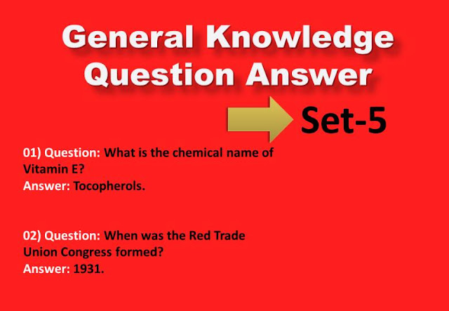 General Knowledge Question Answer Set-5