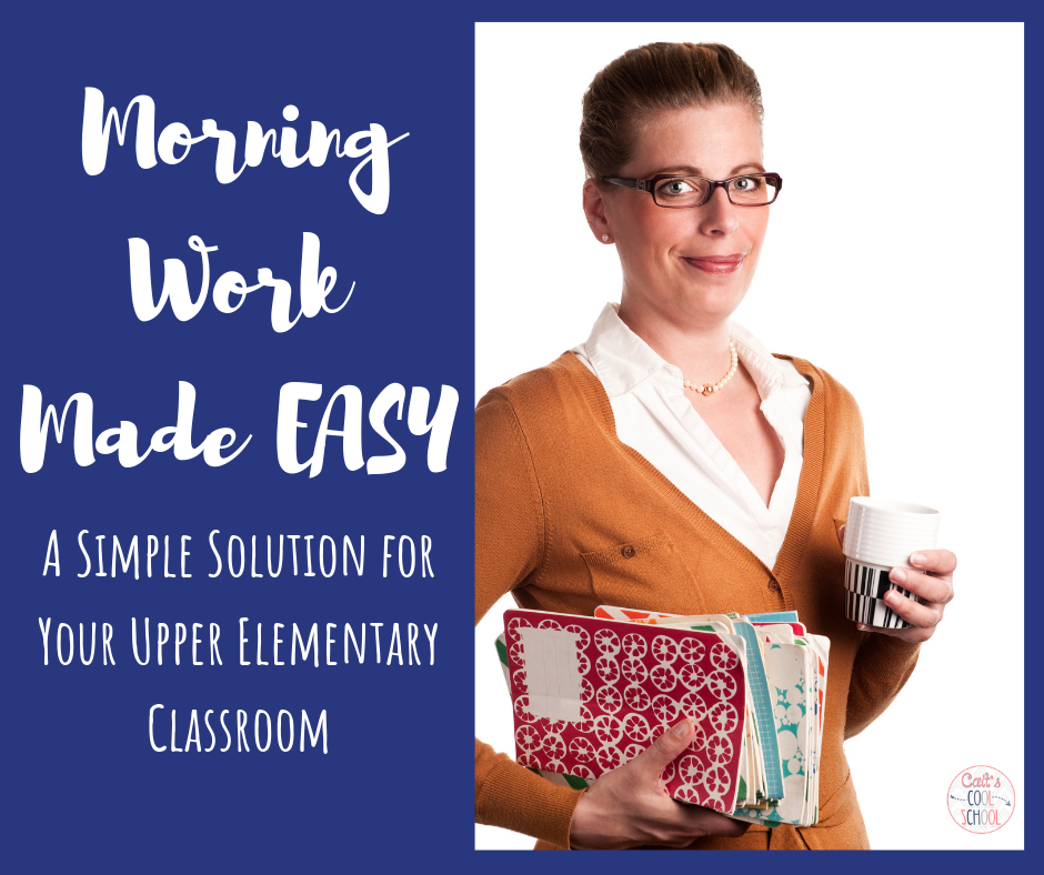 Morning work can be stressful to manage. Check out these easy options for your third, fourth, or fifth grade classroom.