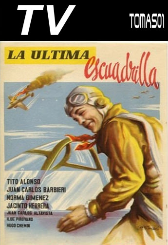 La última escuadrilla (1951) TVRip