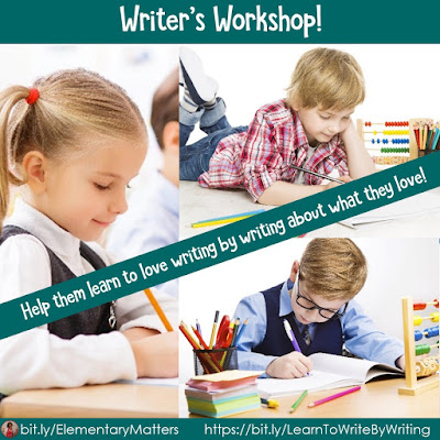 Writer's Workshop: Help them learn to love writing by writing about what they love!