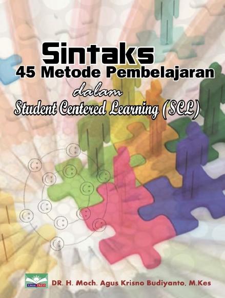 E-Book Sintaks 45 Metode Pembelajaran Dalam Student Centered Learning ( SCL)