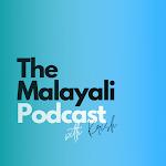 The Malayali Podcast   | Malayalam Podcast