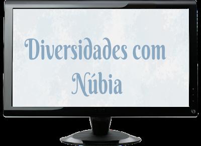 http://diversidadescomnubia.blogspot.com.br/