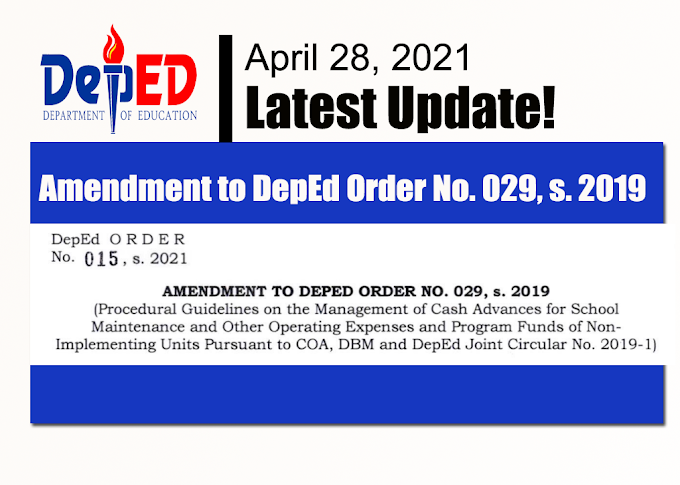 DepEd released Amendment to DepEd Order No. 029, s. 2019