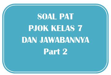100+ Soal PAT PJOK Kelas 7 dan Kunci Jawabannya I Part 2