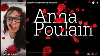 A história de Anna Poulain e o lançamento de um sonho