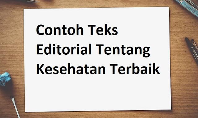Contoh Teks Editorial Tentang Kesehatan