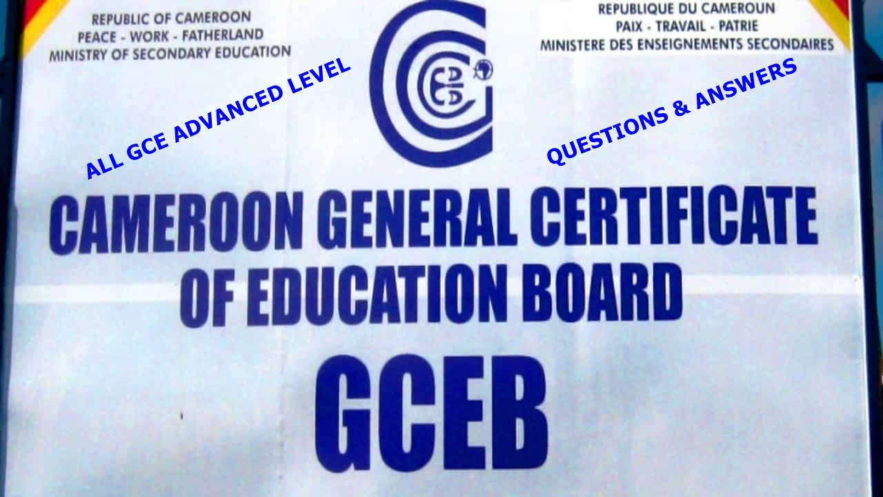 Download All Cameroon GCE A Level Past Questions and Answers PDF