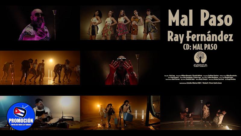 Ray Fernández - ¨Mal Paso¨ - Videoclip - Director: Luis Lago. Portal Del Vídeo Clip Cubano. Música cubana. Cuba.