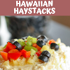 HAWAIIAN HAYSTACKS