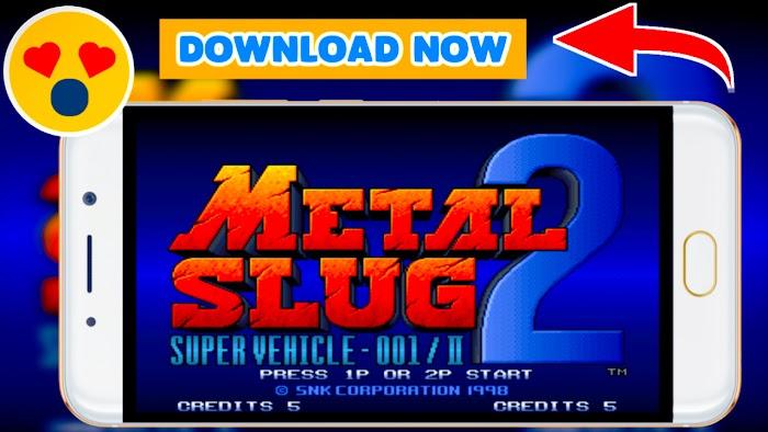 Metal Slug 2 Android - Metal Slug 2 Game Story