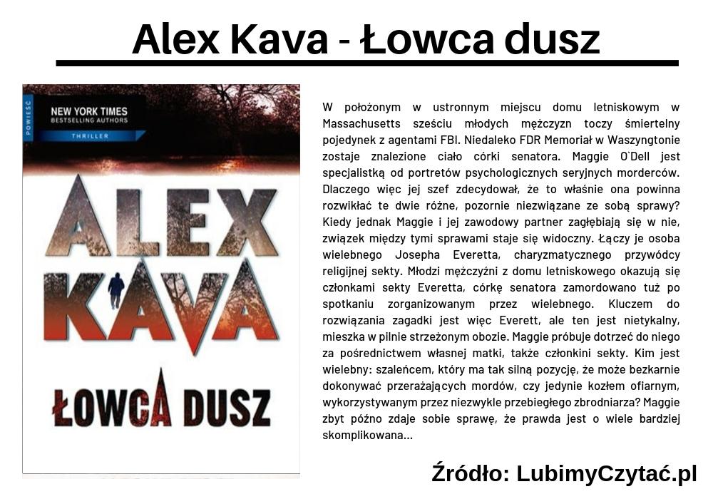Alex Kava - Łowca dusz, Topki, Marzenie Literackie