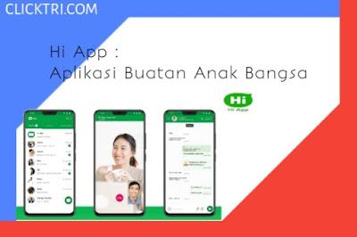 Hii App : Aplikasi anak bangsa