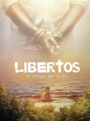 Libertos - O Preço da Vida Filmes Torrent Download capa