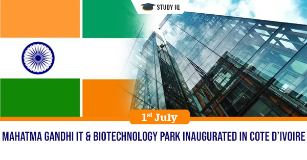 Mahatma Gandhi Information Technology & Biotech Park Inaugurated in Côte d'Ivoire