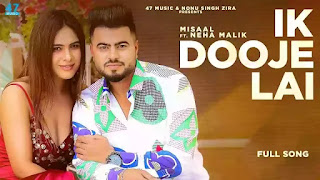 Checkout New Song Ik Dooje Lai lyrics penned and sung by Misaal