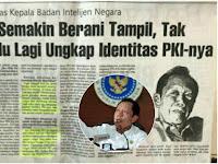 """Mantan Kepala BIN: """"PKI"""" Makin Berani Tampil, Tak Malu-malu Lagi Ungkap Identitas PKI-nya"""