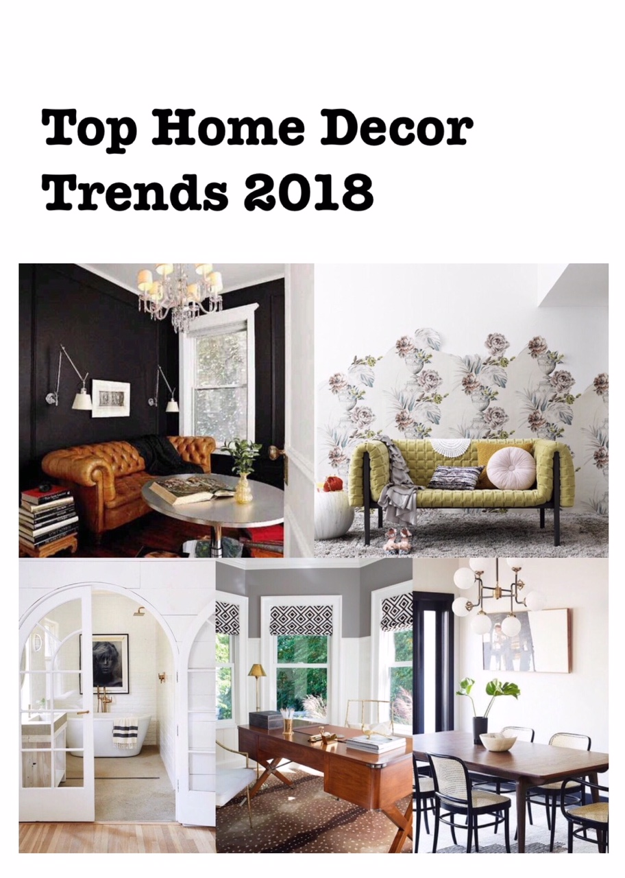 The top home decor trends for 2018 harlow thistle for Trending decor