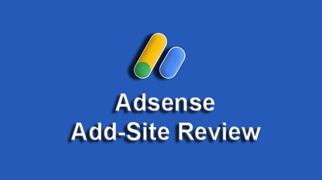 Google Adsense Add-Site Review