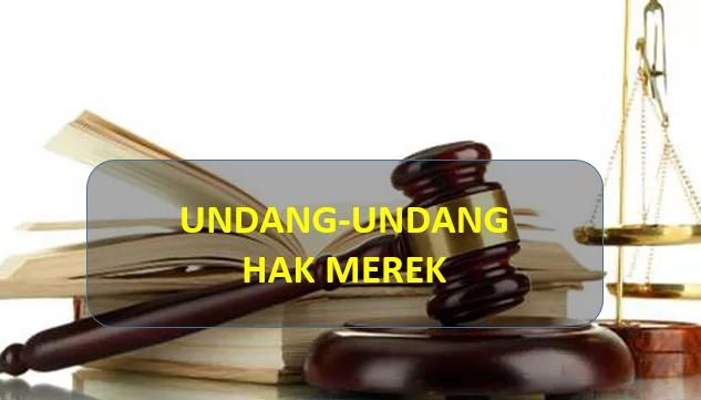 hak merek undang-undangnya