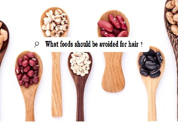 What foods should be avoided for hair growth?