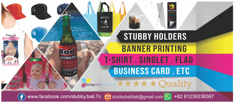 Stubby Holders Bali - Kang Deni Printing Production House Banner