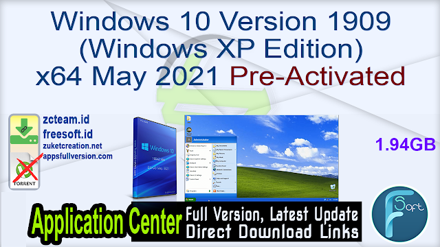Windows 10 Version 1909 (Windows XP Edition) x64 May 2021 Pre-Activated_ ZcTeam.id