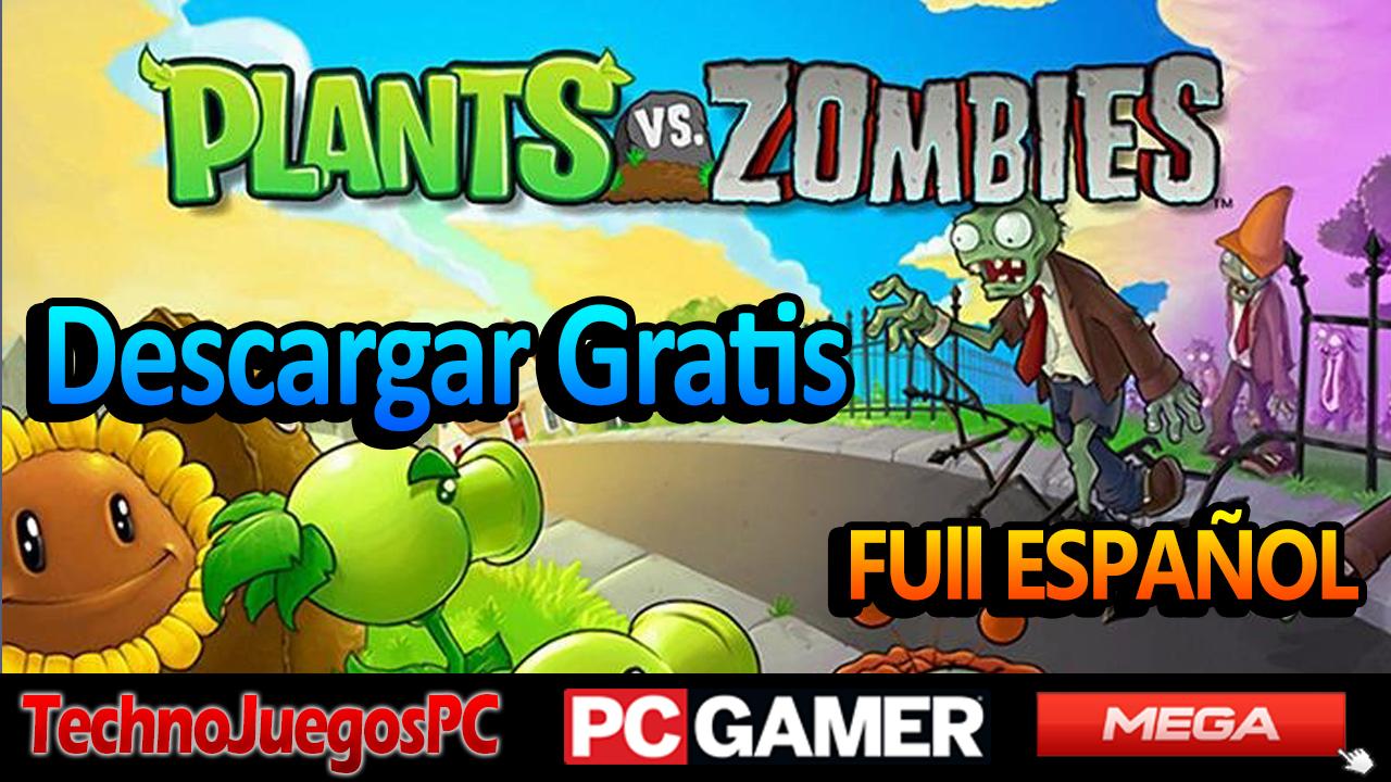Technojuegospc Los Mejores Juegos Para Pc Descargar Planta Vs Zombies Para Pc Mega Technojuegospc