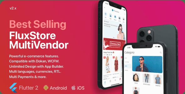 Fluxstore Multi Vendor v2.1.0 - Flutter E-commerce Full App