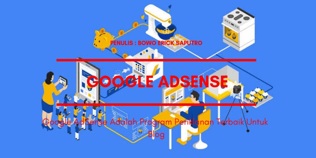 Google AdSense adalah Program Periklanan Terbaik untuk Blog