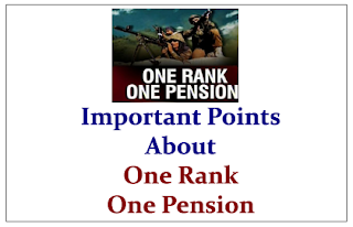 Important Points about One Rank One Pension (OROP)